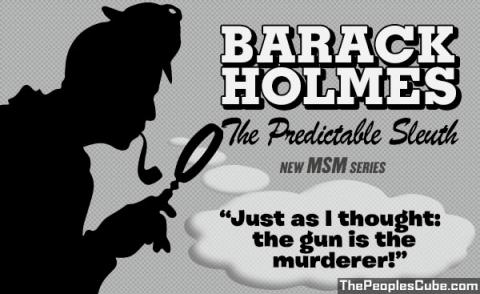 Barack Holmes: 'the gun was the murderer'